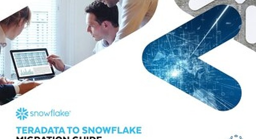 Teradata to Snowflake Migration Guide