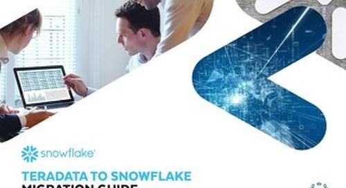 Teradata to Snowflake Migration Guide