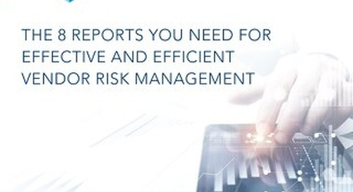 8 Reports You Need for Vendor Risk Management
