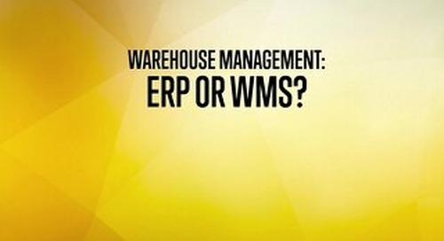 Warehouse Management - ERP or WMS
