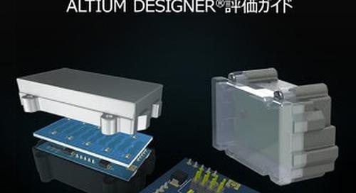 Altium Designer Evaluation Guide for Autodesk EAGLE™ Users