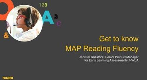 Get to know MAP Reading Fluency webinar slides