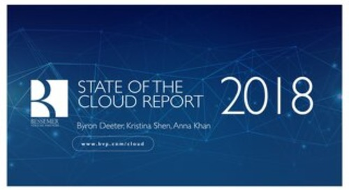 State of Cloud Report 2018 by Bessemer Venture Partners