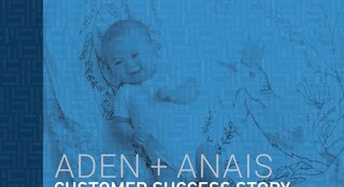Customer Success Story: aden + anais