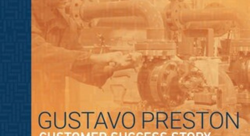 Customer Success Story: Gustavo Preston