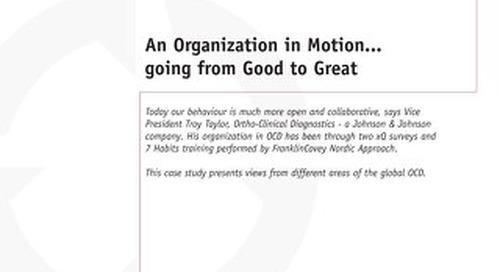 An Organization in Motion...