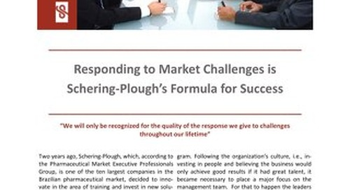 Responding to Market Challenges is Schering-Plough's Formula for Success