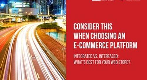Consider this When Choosing an E-Commerce Platform