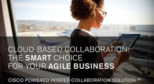 Cloud-based collaboration:  The smart choice for your agile business