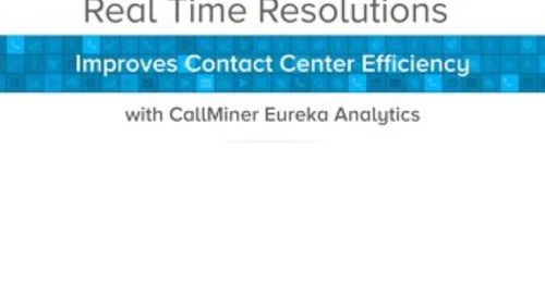 Real Time Resolutions Improves Contact Center Efficiency