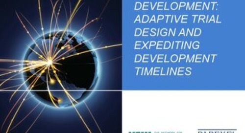 INNOVATION IN  DEVELOPMENT:  ADAPTIVE TRIAL  DESIGN AND  EXPEDITING  DEVELOPMENT  TIMELINES