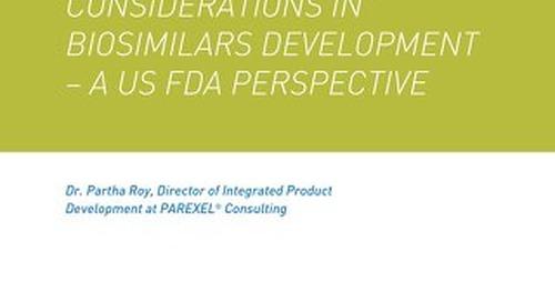 Considerations in biosimilars development A US FDA perspective