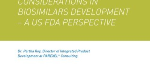 Considerations in biosimilars development A US FDA perspective
