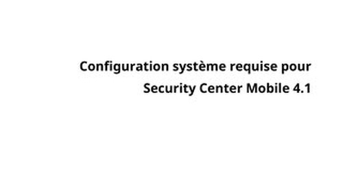 Configuration système requise pour Security Center Mobile 4.1