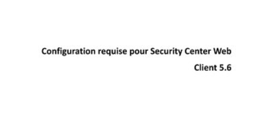 Configuration requise pour Security Center Web Client 5.6
