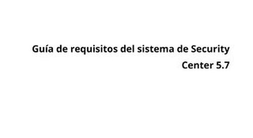 Guía de requisitos del sistema de Security Center 5.7