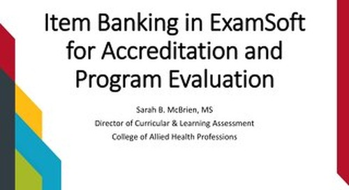 AOT DFW - Item Banking in ExamSoft for Accreditation and Program Evaluation