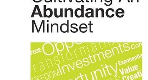 Strategic Coach Approach To Cultivating An Abundance Mindset