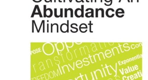 Strategic Coach Approach To Cultivating An Abundance Mindset