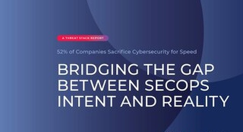 SecOps Report: 52% of Companies Sacrifice Cybersecurity for Speed