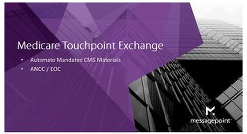 Messagepoint Medicare Touchpoint Exchange