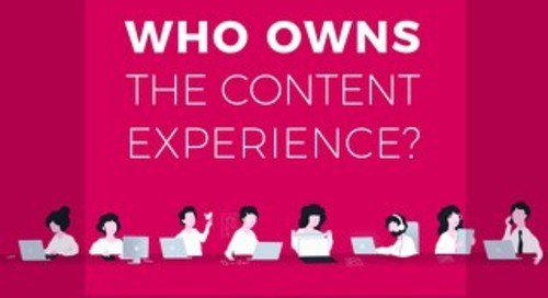 Who Owns the Content Experience?