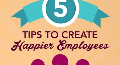 5 Tips to Create Happier Employees