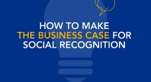 How to Make the Business Case for Social Recognition