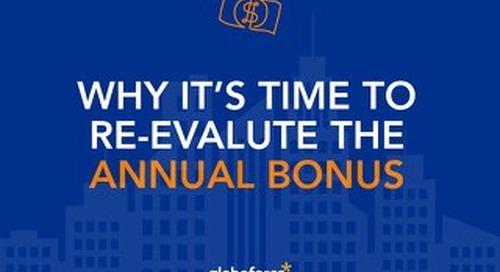 Why It's Time to Re-Evaluate the Annual Bonus