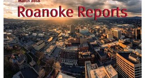 March 2018 Roanoke Reports