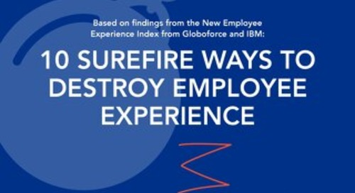 10 Surefire Ways to Destroy Employee Experience