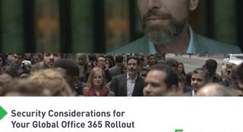 Security Considerations for Your Global Office 365 Rollout