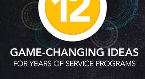 12 Game-Changing Ideas for Years of Service Programs