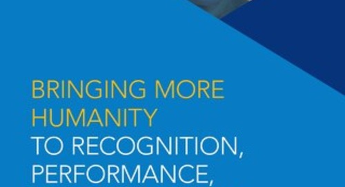 Bringing More Humanity to Recognition, Performance, and Life at Work