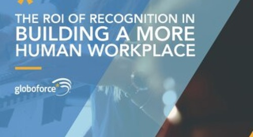 The ROI of Recognition in Building a More Human Workplace