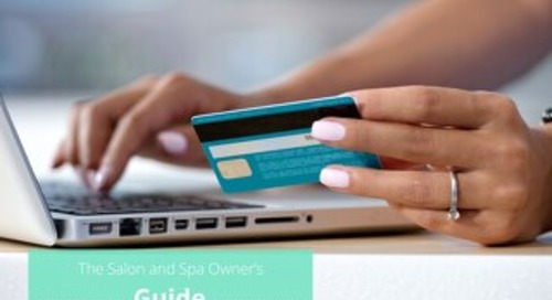 The Salon and Spa Owner's Guide to Choosing a Payment System