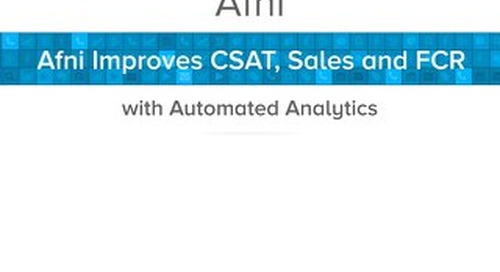 Afni Improves CSAT, Sales and FCR with Automated Analytics
