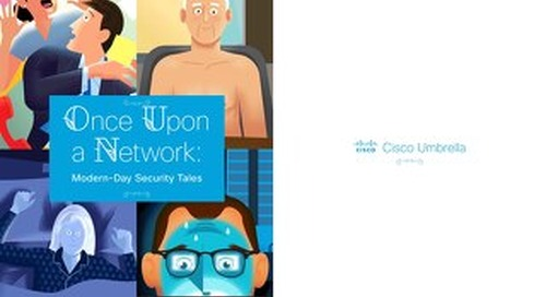 Once Upon a Network: Modern-Day Security Tales