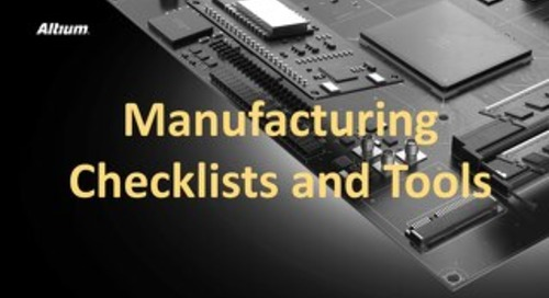 Manufacturing Checklists and Tools