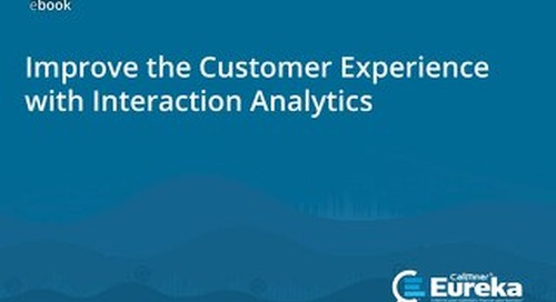 Improve the Customer Experience with Interaction Analytics