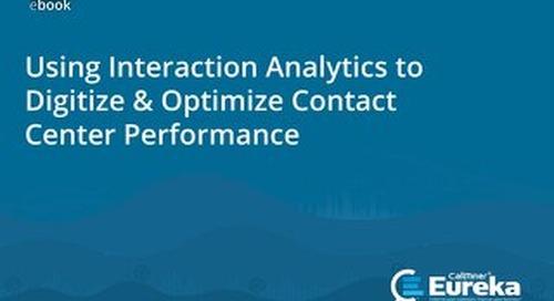 Using Interaction Analytics to Digitize & Optimize Performance