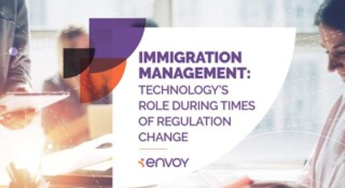 Immigration Management: Technology's Role During Times of Regulation Change