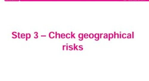 Step 3 – Check geographical risks
