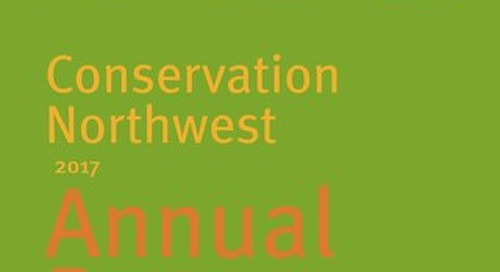 Conservation Northwest 2017 Annual Report