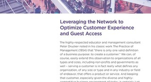 Leveraging the Network to Optimize Customer Experience and Guest Access