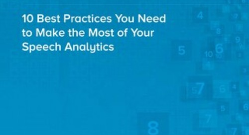 10 Best Practices You Need to Make the Most of Your Speech Analytics