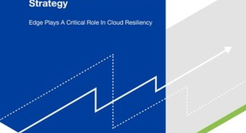 Forrester Consulting - Make Edge Services an Integral Part of Your Cloud Strategy