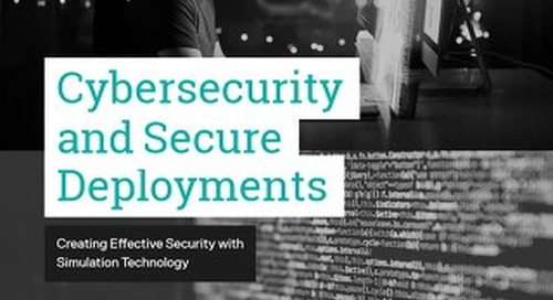 Cybersecurity and Secure Deployments