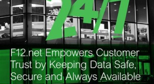 [Case Study] F12.net Empowers Customer Trust by Keeping Data Safe, Secure and Always Available