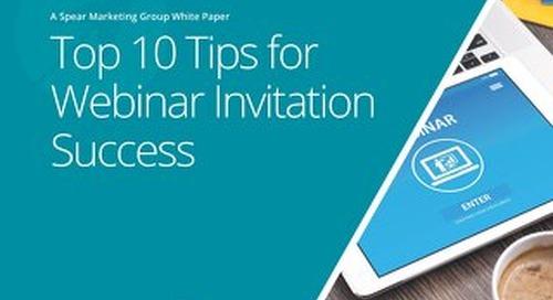 Top 10 Tips for Webinar Invitation Success (White Paper)